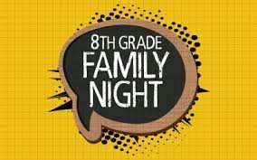 8th Grade Family Night